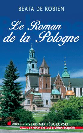 Couverture livre Le Roman Histoire de la Pologne