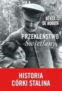 Okładka książki: Klątwa Svetlany Beaty de Robien - Biografia córki Stalina - Svetlana Alliluyeva
